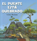 El Puente Esta Quebrado  [Spanish]
