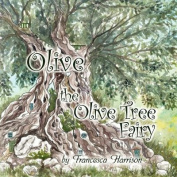 Olive the Olive Tree Fairy
