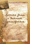 Letters from a Burmese Grandfather