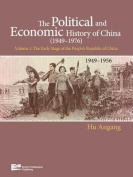 The Political and Economic History of China Volume 1