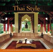 Thai Style. Text by William Warren