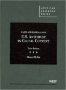 Cases and Materials on United States Antitrust in Global Context, 3D
