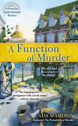 A Function of Murder (Professor Sophie Knowles) by Ada Madison.
