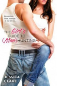 The Girl's Guide to (Man) Hunting