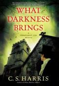 What Darkness Brings (Sebastian St. Cyr Mysteries
