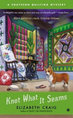 Knot What It Seams (Southern Quilting Mystery)