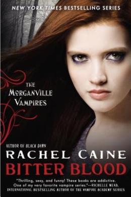 Bitter Blood: The Morganville Vampires (Morganville Vampires)