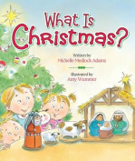 What Is Christmas? [Board Book]