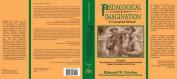 Pedagogical Imagination
