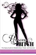 Princess Bitch