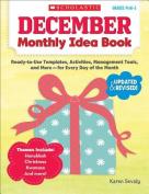December Monthly Idea Book, Grades Prek-3