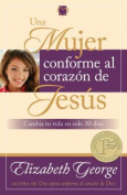 Una Mujer Conforme al Corazon de Jesus [Spanish]