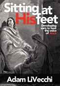 Sitting at His Feet