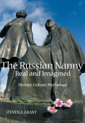 The Russian Nanny, Real and Imagined