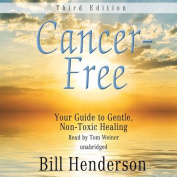 Cancer-Free, Third Edition [Audio]