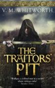 The Traitors' Pit