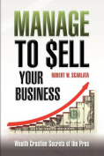 Manage to Sell Your Business