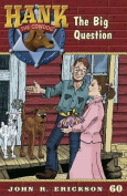 The Big Question (Hank the Cowdog