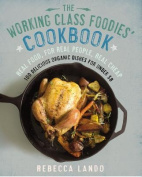 The Working Class Foodies Cookbook