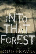 Into That Forest