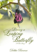 Loving a Leaping Butterfly