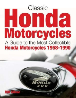 classic honda motorcycles, bill silver - shop online for books in
