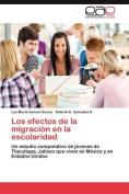 Los Efectos de la Migracion En La Escolaridad [Spanish]