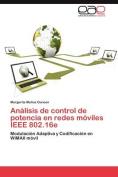 Analisis de Control de Potencia En Redes Moviles IEEE 802.16e [Spanish]