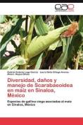 Diversidad, Danos y Manejo de Scarabaeoidea En Maiz En Sinaloa, Mexico [Spanish]