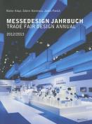 Trade Fair Design Annual 2012 / 2013 [GER]