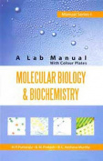 Molecular Biology and Biochemistry