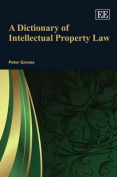 A Dictionary of Intellectual Property Law