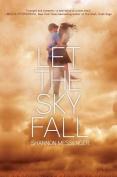 Let the Sky Fall (Sky Fall)