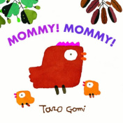 Mommy! Mommy! [Board Book]