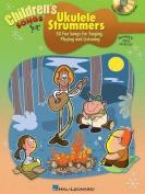 Children's Songs for Ukulele Strummers