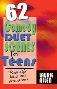 62 Comedy Duet Scenes for Teens