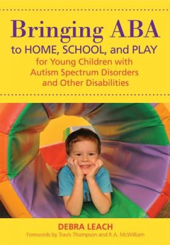 Bringing ABA to Home, School, and Play for Young Children with Autism Spectrum