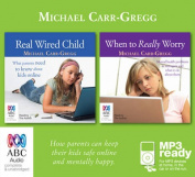 Real Wired Child And When To Really Worry [Audio]