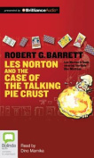 Les Norton and the Case of the Talking Pie Crust  [Audio]