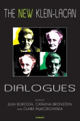 The New Klein-Lacan Dialogues