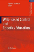 Web-Based Control and Robotics Education (Intelligent Systems, Control and Automation