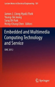 Embedded and Multimedia Computing Technology and Service
