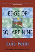 Edge of Square Nine