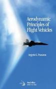 Aerodynamic Principles of Flight Vehicles