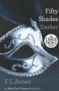 Fifty Shades Darker  [Large Print]