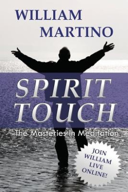 Spirit Touch: The Masteries in Meditation
