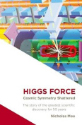 Higgs Force