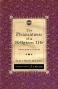The Pleasantness of a Religious Life
