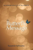 The Butterfly Message
