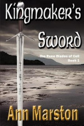 Kingmaker's Sword, Book 1, The Runeblades of Celi